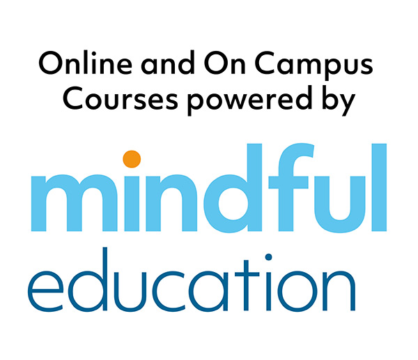 Online and On Campus courses powered by Mindful education