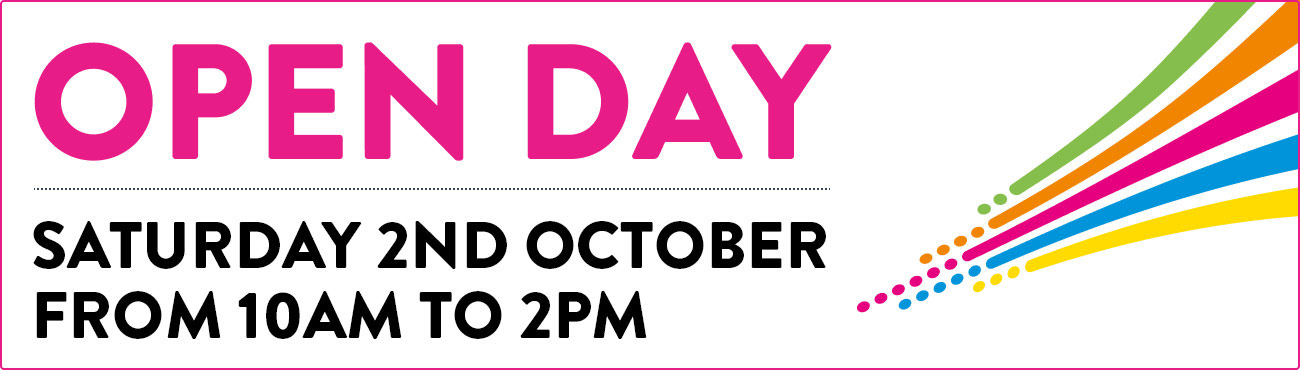 Join us for an Open Day - Saturday 2nd October - 10am - 2pm - Book now