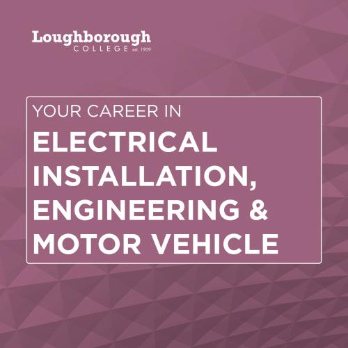 Electrical Installation, Engineering & Motor Vehicle